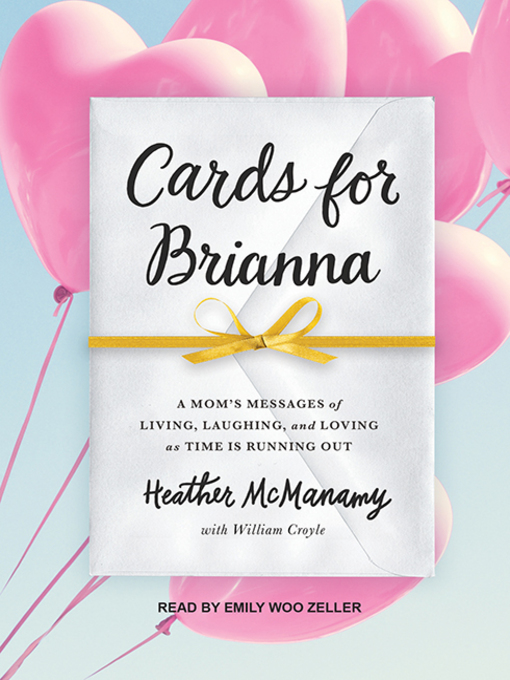 Title details for Cards for Brianna by Heather McManamy - Available