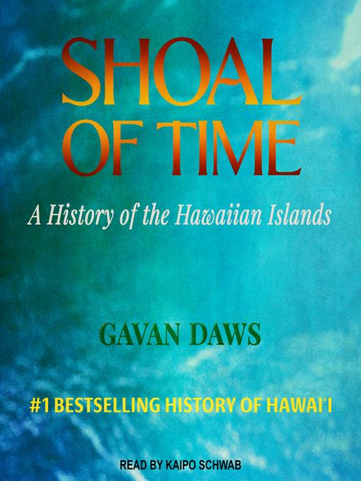 Title details for Shoal of Time by Gavan Daws - Wait list