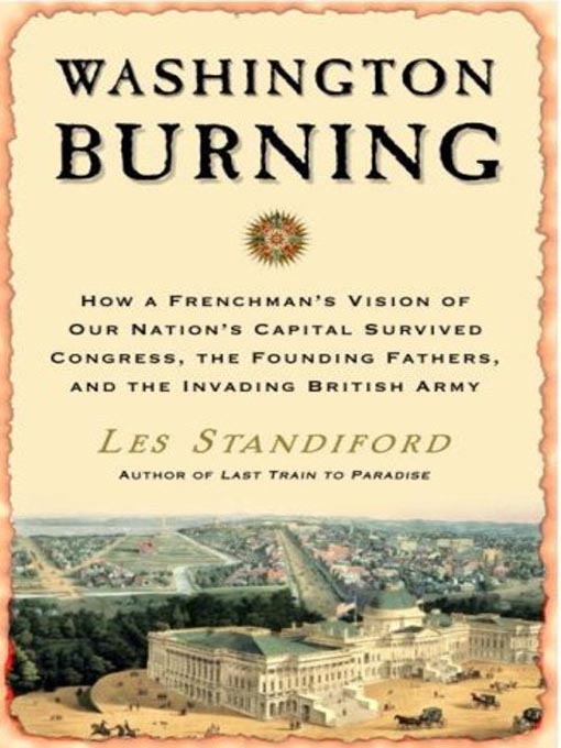 Title details for Washington Burning by Les Standiford - Available