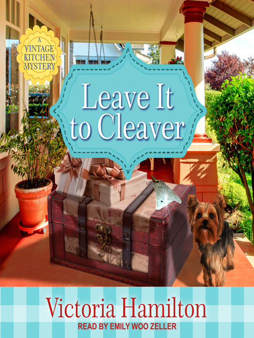 Title details for Leave It to Cleaver by Victoria Hamilton - Available