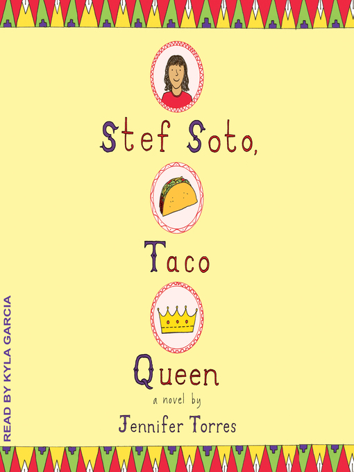 Title details for Stef Soto, Taco Queen by Jennifer Torres - Available