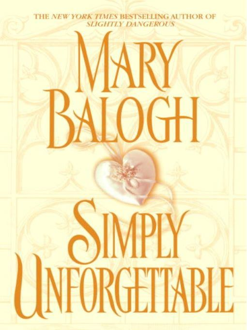 Title details for Simply Unforgettable by Mary Balogh - Wait list