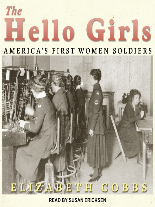 Title details for The Hello Girls by Elizabeth Cobbs - Available
