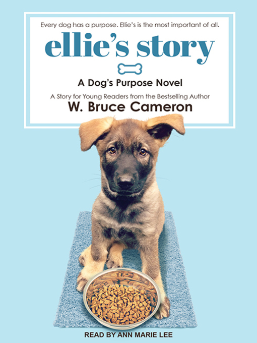 Title details for Ellie's Story by W. Bruce Cameron - Available