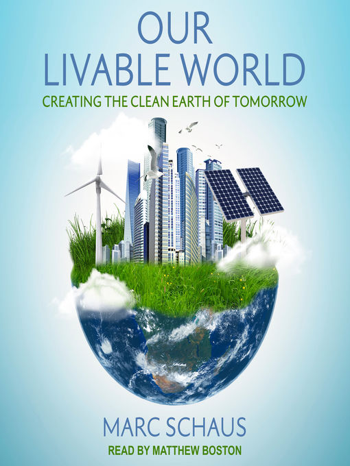 Title details for Our Livable World by Marc Schaus - Available