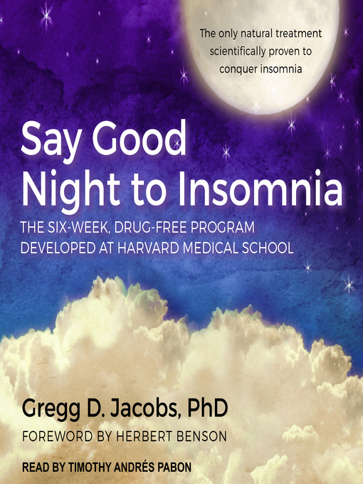 Title details for Say Good Night to Insomnia by Gregg D. Jacobs, PhD - Wait list