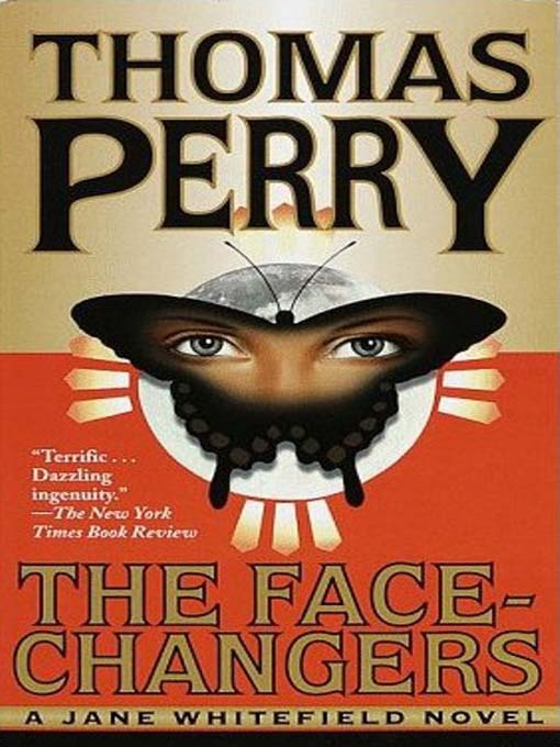 Title details for The Face-Changers by Thomas Perry - Available