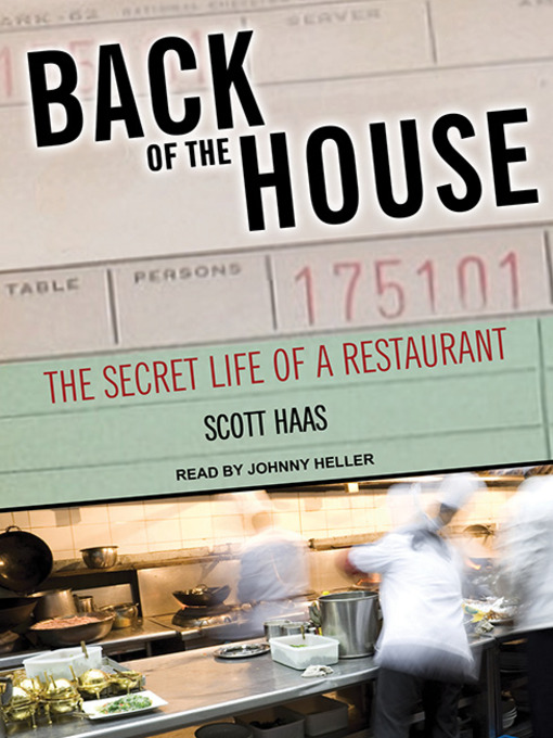 Title details for Back of the House by Scott Haas - Wait list