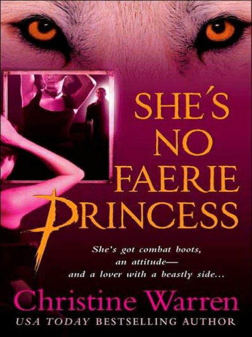 Title details for She's No Faerie Princess by Christine Warren - Available