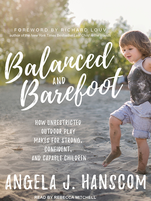 Title details for Balanced and Barefoot by Angela J. Hanscom - Wait list