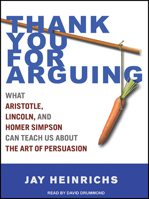 Title details for Thank You for Arguing by Jay Heinrichs - Wait list