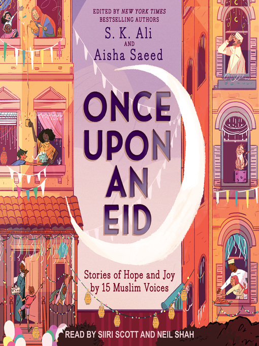 Title details for Once Upon an Eid by S.K. Ali - Available