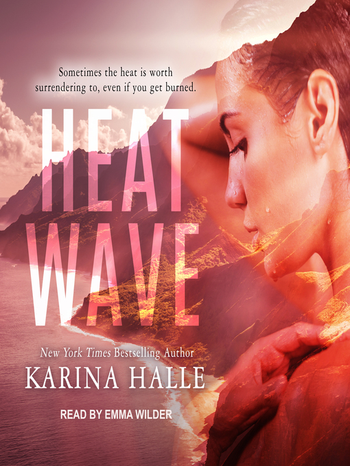 Title details for Heat Wave by Karina Halle - Wait list