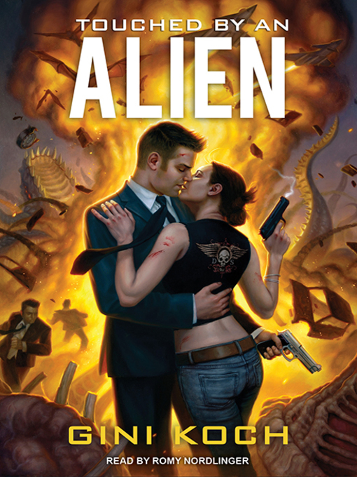 Title details for Touched by an Alien by Gini Koch - Available