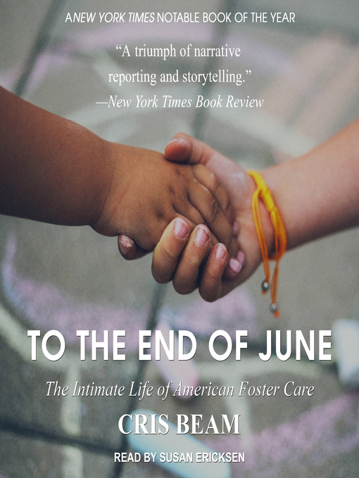 Title details for To the End of June by Cris Beam - Available