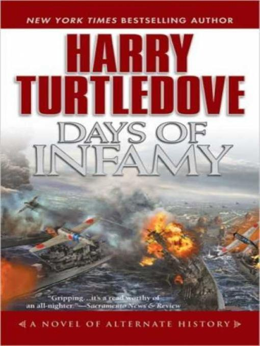 Title details for Days of Infamy by Harry Turtledove - Available