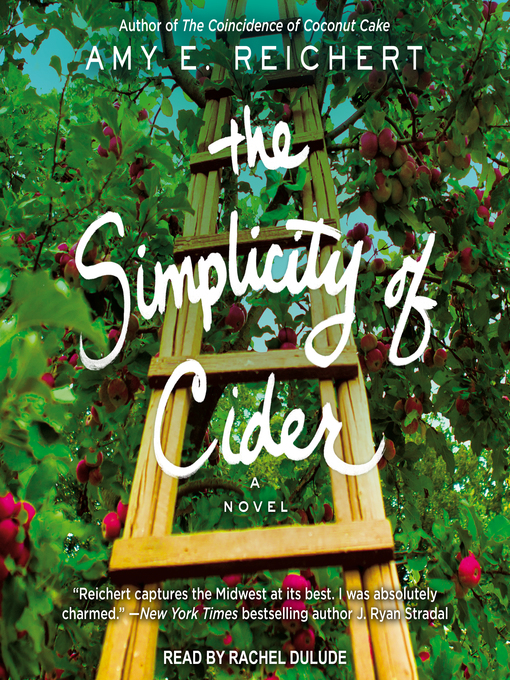Title details for The Simplicity of Cider by Amy E. Reichert - Available