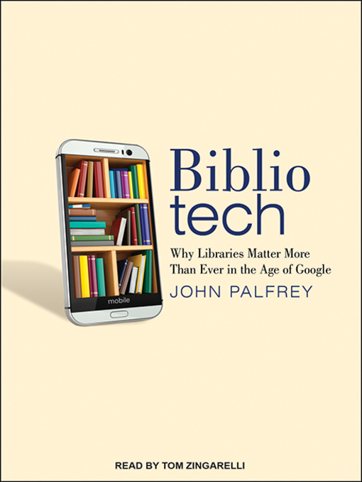 Title details for Bibliotech by John Palfrey - Wait list