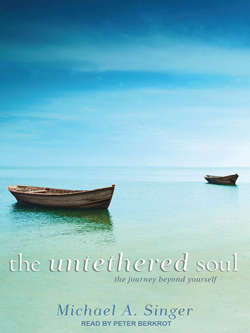 Title details for The Untethered Soul by Michael A. Singer - Wait list