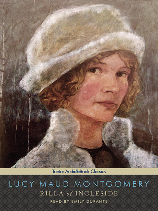 Title details for Rilla of Ingleside by L. M. Montgomery - Wait list