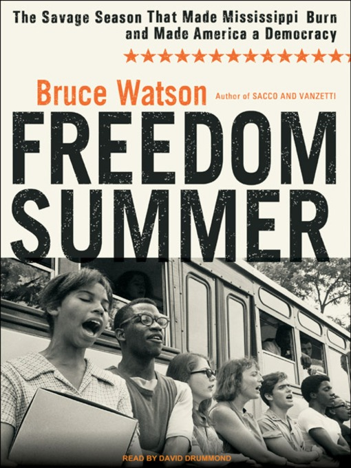 Title details for Freedom Summer by Bruce Watson - Wait list