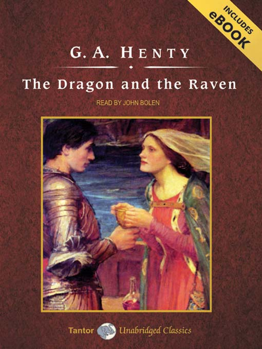 Title details for The Dragon and the Raven by George Alfred Henty - Available