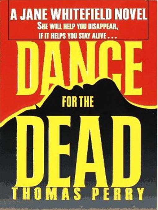 Title details for Dance for the Dead by Thomas Perry - Available
