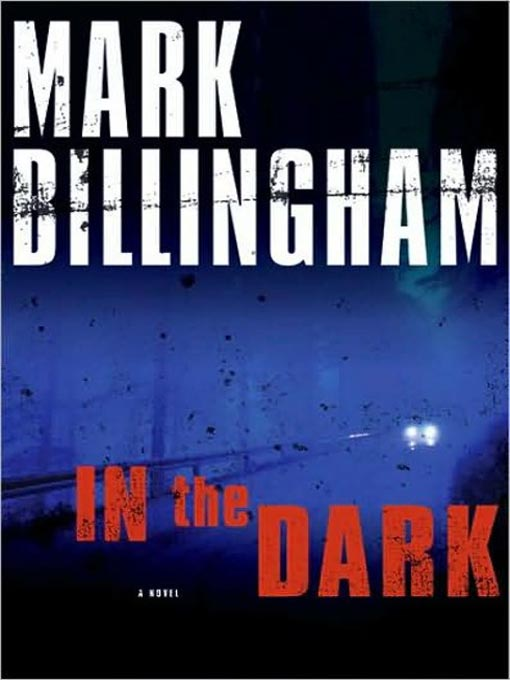 Title details for In the Dark by Mark Billingham - Available