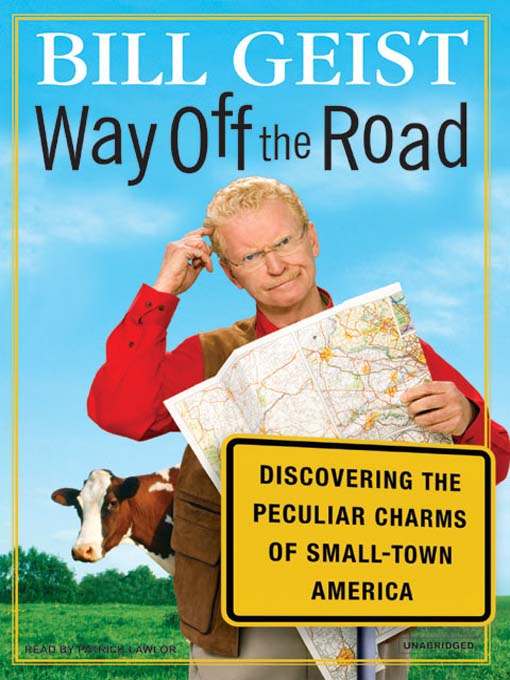 Title details for Way Off the Road by Bill Geist - Available