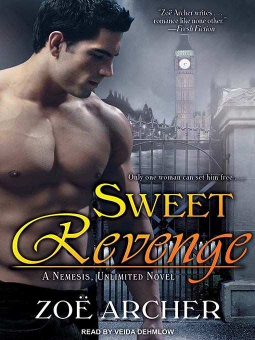Title details for Sweet Revenge by Zoe Archer - Available