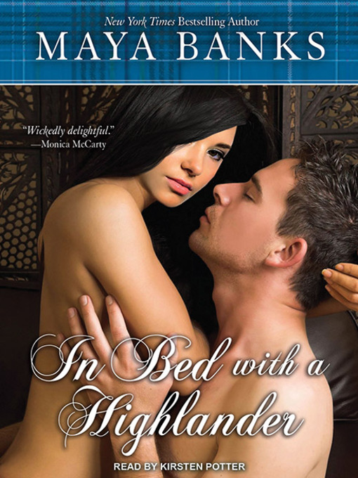 Title details for In Bed with a Highlander by Maya Banks - Wait list