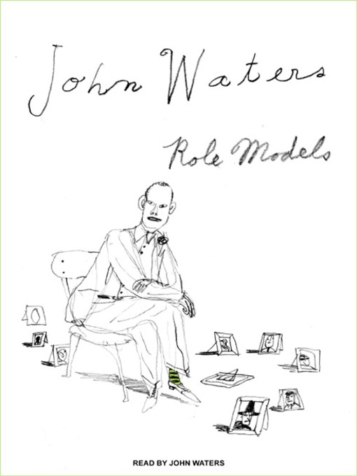 Title details for Role Models by John Waters - Available
