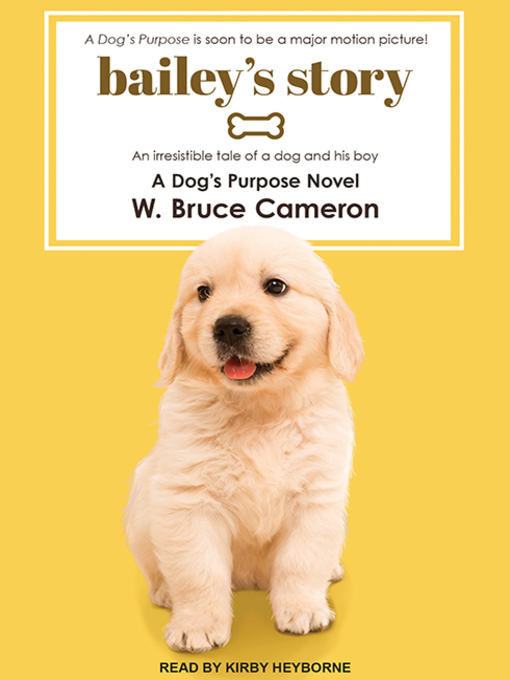 Title details for Bailey's Story by W. Bruce Cameron - Available
