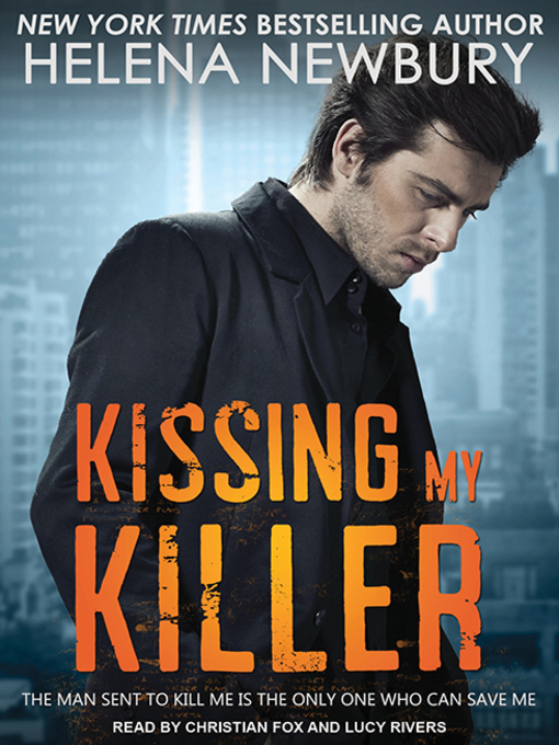 Title details for Kissing My Killer by Helena Newbury - Available