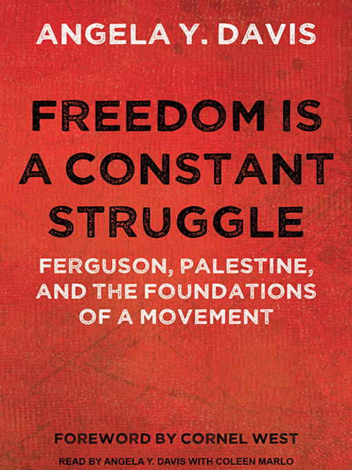 Title details for Freedom is a Constant Struggle by Angela Y. Davis - Available