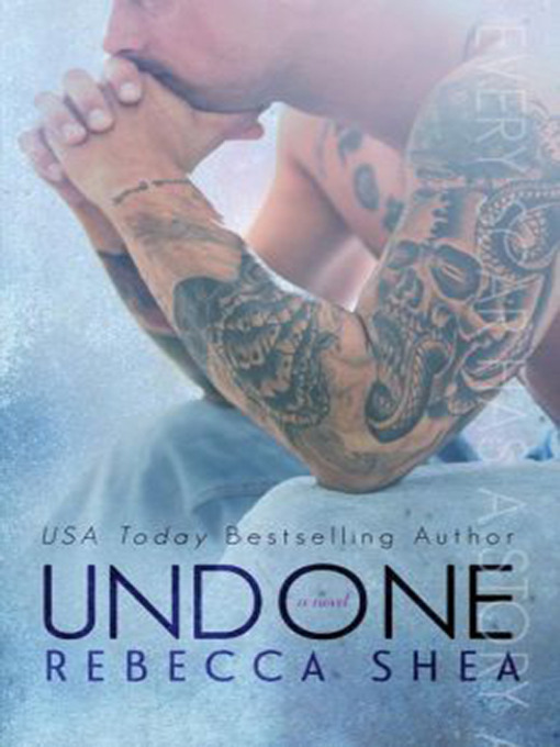 Title details for Undone by Rebecca Shea - Available