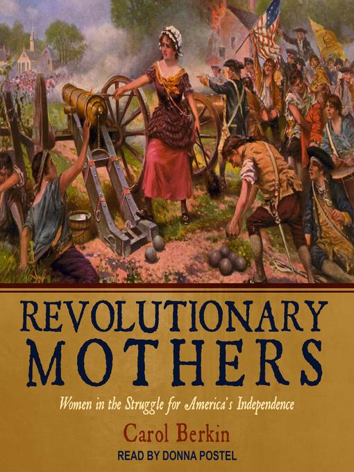 Title details for Revolutionary Mothers by Carol Berkin - Wait list