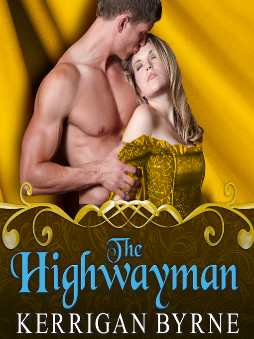 Title details for The Highwayman by Kerrigan Byrne - Available