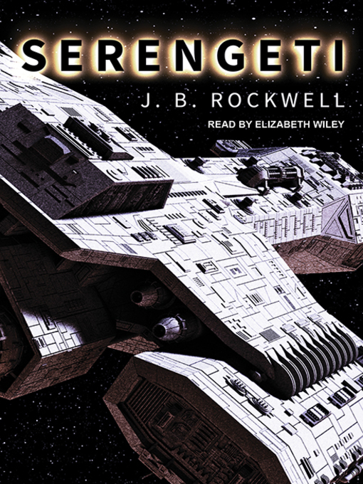 Title details for Serengeti by J. B. Rockwell - Wait list