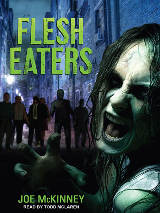 Title details for Flesh Eaters by Joe McKinney - Available