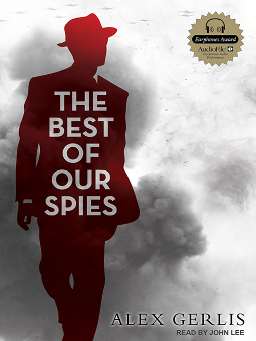 Title details for The Best of Our Spies by Alex Gerlis - Available