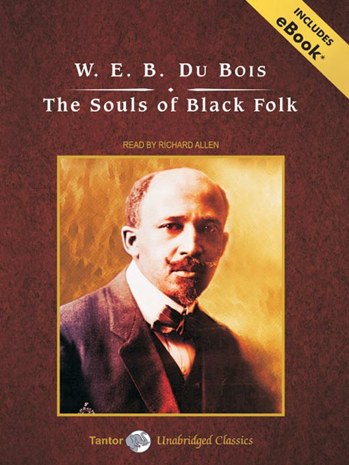 the souls of black folk by The souls of black folk was written at a time when books still had the power to sway public opinion and move people - and that was definitely the motive.