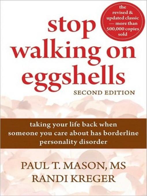 Title details for Stop Walking on Eggshells by Randi Kreger - Wait list