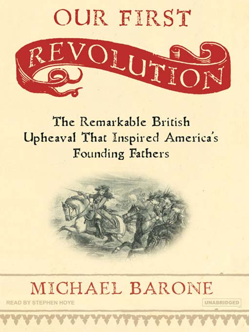 Title details for Our First Revolution by Michael Barone - Available