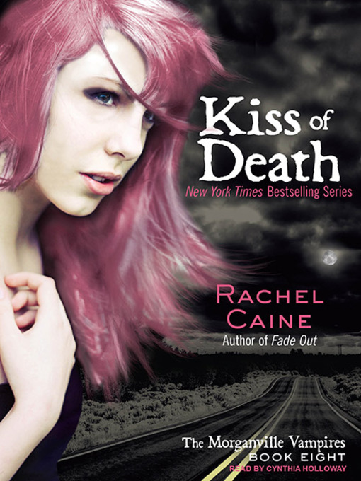 Title details for Kiss of Death by Rachel Caine - Available