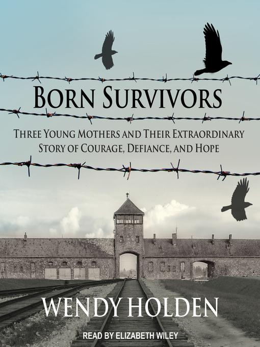 Title details for Born Survivors by Wendy Holden - Wait list