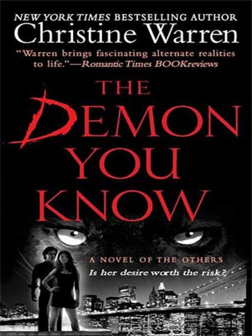 Title details for The Demon You Know by Christine Warren - Available