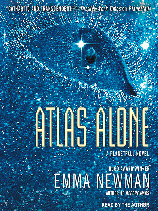 Title details for Atlas Alone by Emma Newman - Available