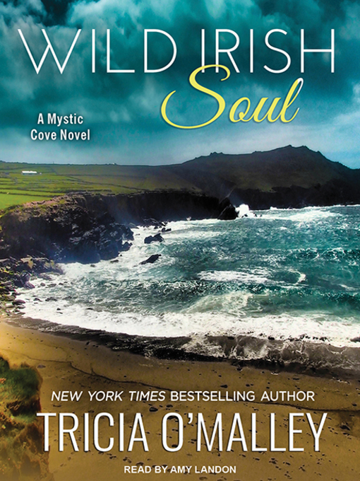 Title details for Wild Irish Soul by Tricia O'Malley - Available