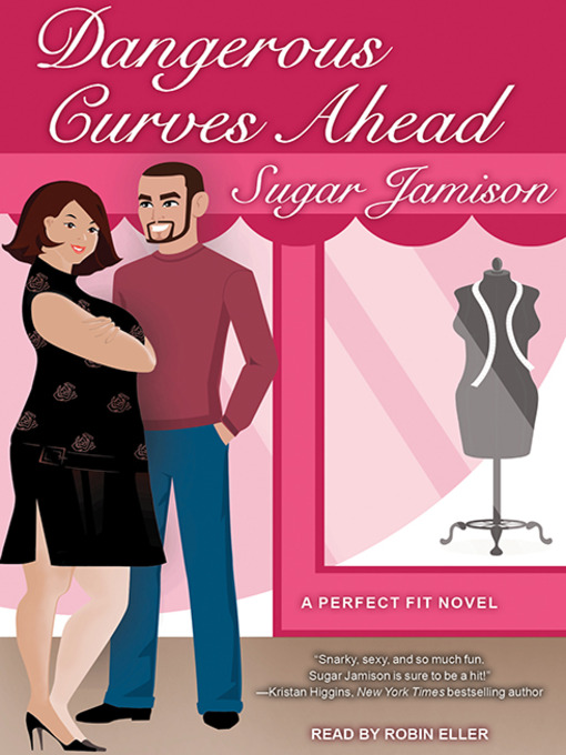 Title details for Dangerous Curves Ahead by Sugar Jamison - Available